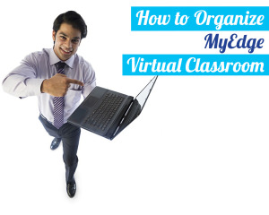 How-to-Organize-MyEdge-Virtual-Classroom