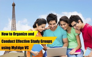 How to Organize and Conduct Effective Study Groups using MyEdge VC