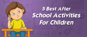 After School Activities for Students